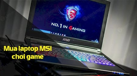 co nen mua laptop msi choi game khong