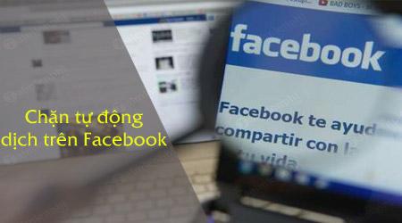 cach chan facebook ngung tu dong dich cac bai viet