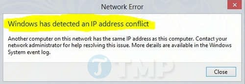 Cách sửa lỗi Windows Has Detected An IP Address Conflict
