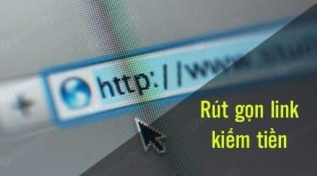 top web rut gon link kiem tien tot nhat