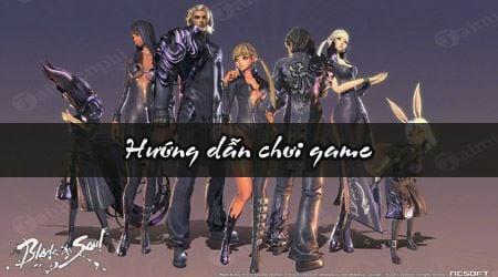 cach choi game blade soul