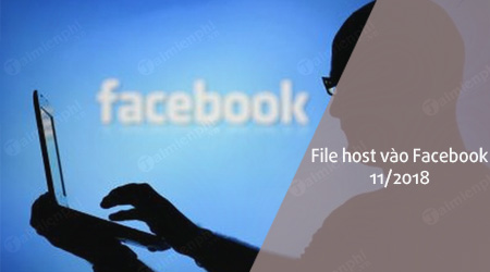 file host truy cap facebook thang 11 2018 moi nhat on dinh