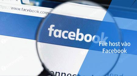 File host vào Facebook tháng 10/2018 mới nhất, truy cập Facebook