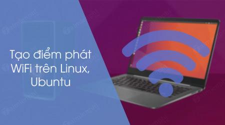 cach tao diem phat wifi tren linux ubuntu