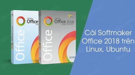 cach cai softmaker office 2018 tren linux ubuntu