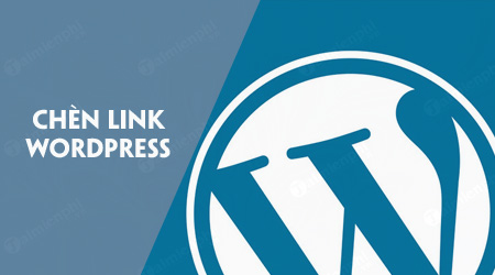 cach chen them link trong wordpress