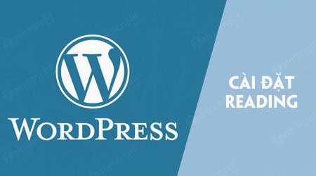 cai dat reading trong wordpress