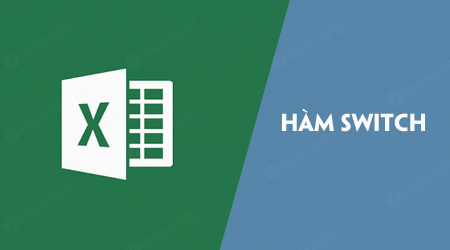 ham switch trong excel