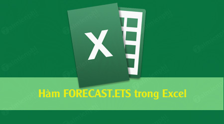 ham forecast ets trong excel