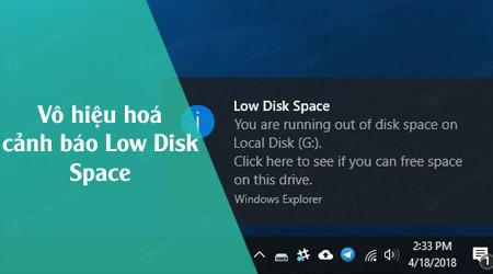 cach vo hieu hoa canh bao low disk space tren windows