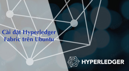 cai dat hyperledger fabric tren ubuntu