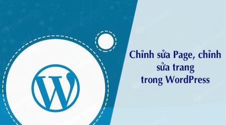 cach chinh sua page chinh sua trang trong wordpress