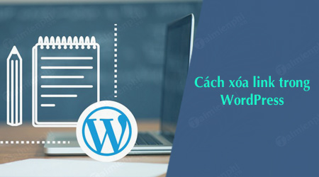 cach xoa link trong wordpress