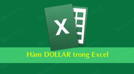 ham dollar trong excel