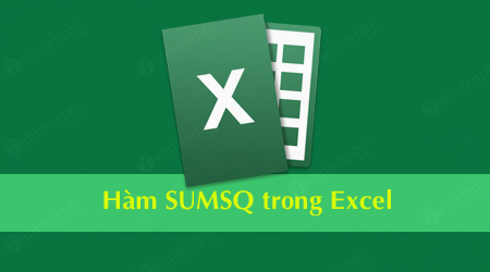 ham sumsq trong excel