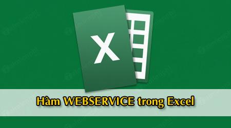 ham webservice trong excel