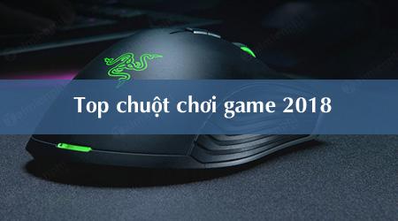 top 10 chuot tot nhat cho game thu 2018
