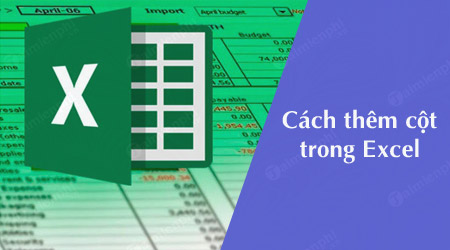 cach them cot trong excel