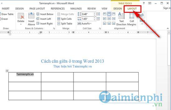 Cách căn giữa ô trong word 2013 5