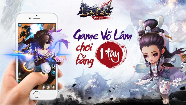luan kiem giang ho game vo hiep choi bang mot tay chinh thuc ra mat ngay 20 03