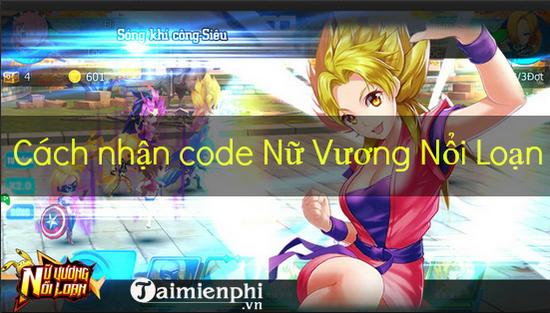 code nu vuong noi loan