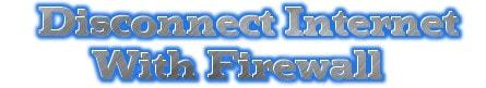 Firewall - Ngắt kết nối Internet của ứng dụng trên Windows 7