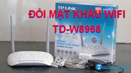 cach doi mat khau wifi td w8968