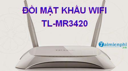 cach doi mat khau wifi tl mr3420
