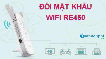 cach doi mat khau wifi re450