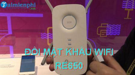 cach doi mat khau wifi re650