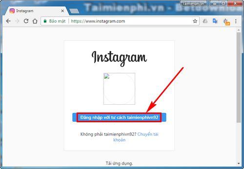 Cách up ảnh lên Instagram từ máy tính