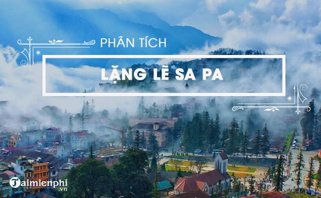 Phân tích tác phẩm Lặng lẽ Sa Pa của Nguyễn Thành Long