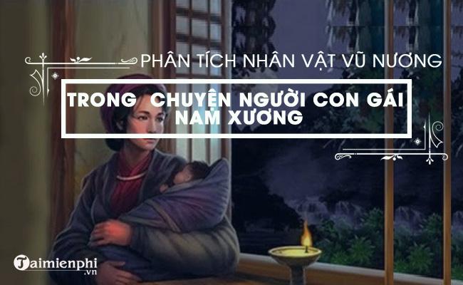 Phân tích nhân vật Vũ Nương trong Chuyện người con gái Nam Xương 3