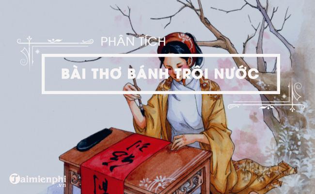 Phân tích bài thơ Bánh trôi nước của Hồ Xuân Hương 3
