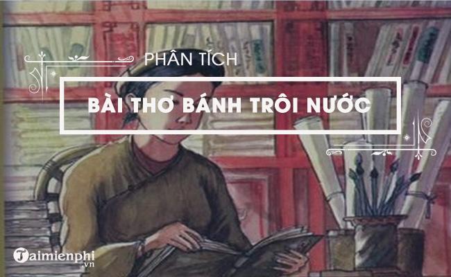 Phân tích bài thơ Bánh trôi nước của Hồ Xuân Hương 4