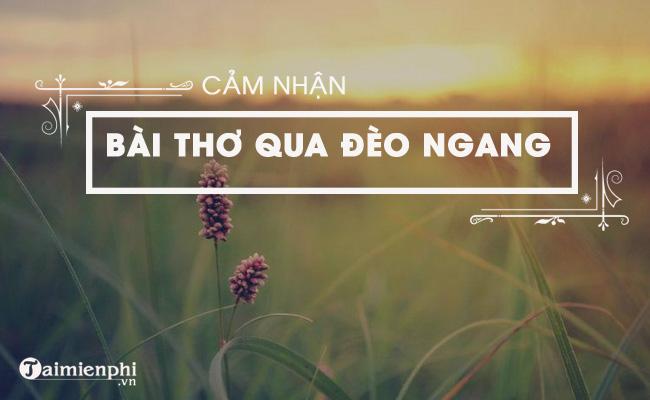 Cảm nhận bài thơ Qua đèo Ngang của bà Huyện Thanh Quan 2
