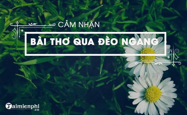 Cảm nhận bài thơ Qua đèo Ngang của bà Huyện Thanh Quan 3