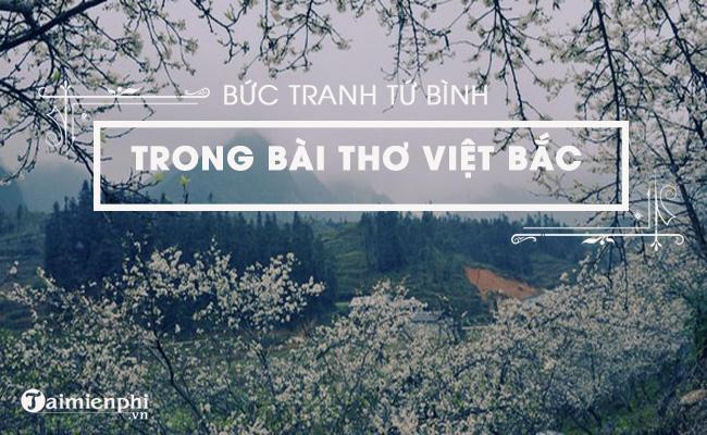 Bức tranh tứ bình trong bài Việt Bắc, Tố Hữu 2