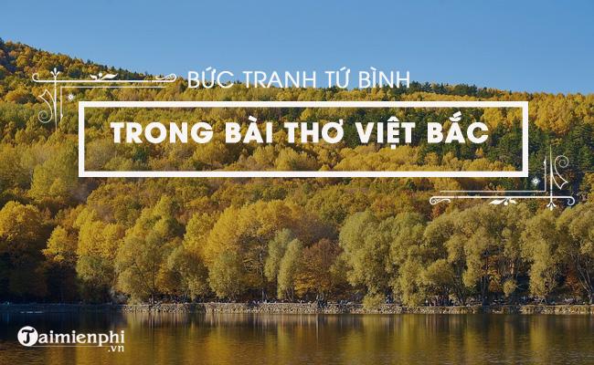 Bức tranh tứ bình trong bài Việt Bắc, Tố Hữu 4