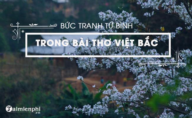 Bức tranh tứ bình trong bài Việt Bắc, Tố Hữu 5