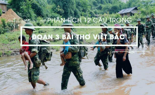 Phân tích 12 câu trong đoạn 3 bài thơ Việt Bắc