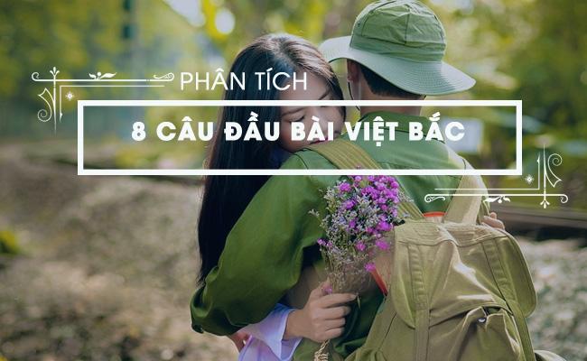 Phân tích 8 câu đầu của bài Việt Bắc, Tố Hữu 2