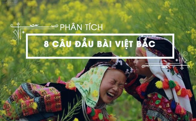 Phân tích 8 câu đầu của bài Việt Bắc, Tố Hữu 3