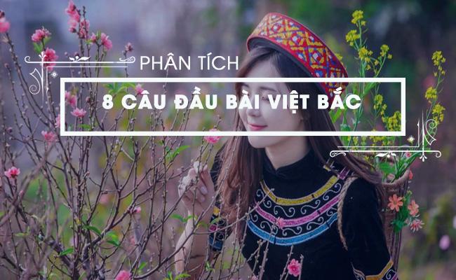 Phân tích 8 câu đầu của bài Việt Bắc, Tố Hữu 5
