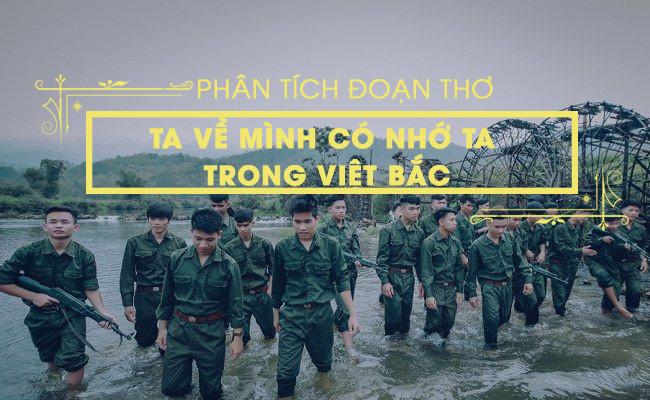 """Phân tích đoạn thơ: """"Ta về, mình có nhớ ta... Nhớ ai tiếng hát ân tình thủy chung"""" trong bài Việt Bắc"""