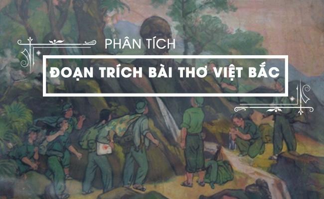 Phân tích đoạn trích bài thơ Việt Bắc 2