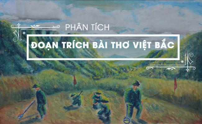 Phân tích đoạn trích bài thơ Việt Bắc 7