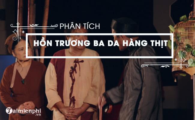 Phân tích truyện Hồn Trương Ba, da hàng thịt 3