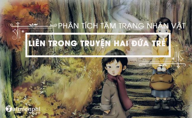 Phân tích tâm trạng của nhân vật Liên trong truyện Hai đứa trẻ của Thạch Lam 2