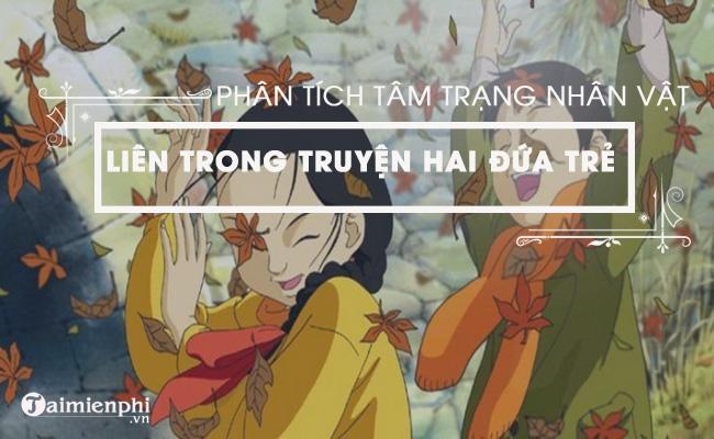 Phân tích tâm trạng của nhân vật Liên trong truyện Hai đứa trẻ của Thạch Lam 3